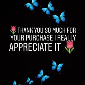 Other - Thanks so much for your purchase🦋